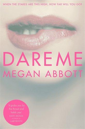 Dare Me par Megan Abbott