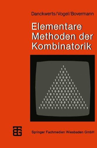 Elementare Methoden der Kombinatorik: Abzählen - Aufzählen - Optimieren (MikroComputer-Praxis) (German Edition)