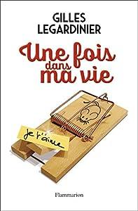 """Afficher """"Une fois dans ma vie"""""""