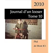 Journal d'un looser: Tome 10