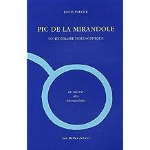 Pic de la Mirandole: Un itinéraire philosophique