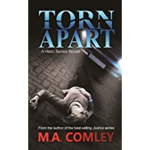 Torn Apart by M. a. Comley (2013-07-15)