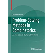 Problem-Solving Methods in Combinatorics: An Approach to Olympiad Problems