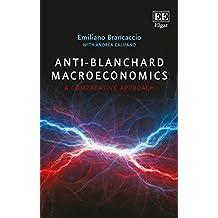 Anti-Blanchard Macroeconomics: A Comparative Approach