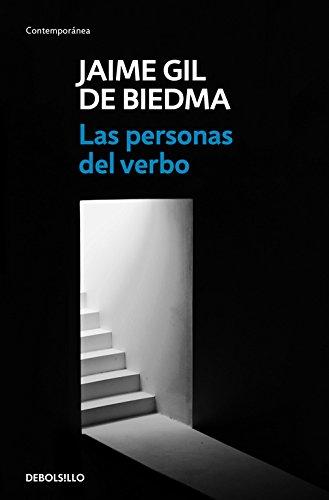 Las personas del verbo (CONTEMPORANEA) por Jaime Gil de Biedma