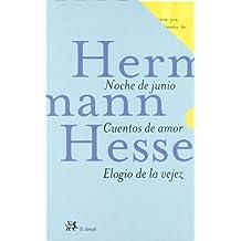 Caja Herman Hesse (Noche de junio,Elogio de la vejez, Cuentos de amor (LA MEDIANOCHE)
