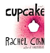 [(Cupcake )] [Author: Rachel Cohn] [Jul-2008]