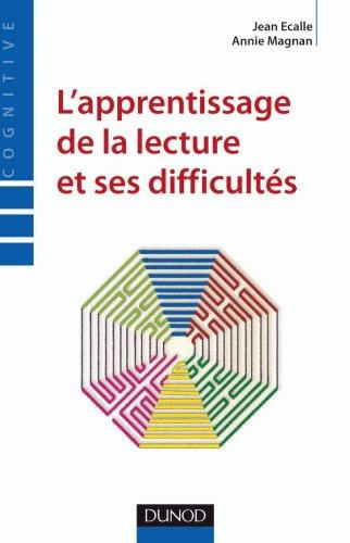 L'apprentissage de la lecture et ses difficultés par Jean Écalle, Annie Magnan