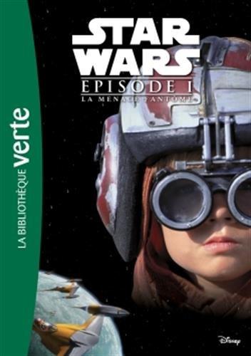 Star Wars - Episode I - La Menace fantôme - Le ro...