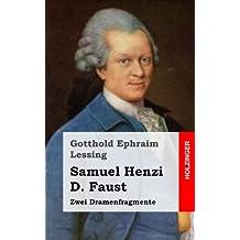 Samuel Henzi / D. Faust: Zwei Dramenfragmente
