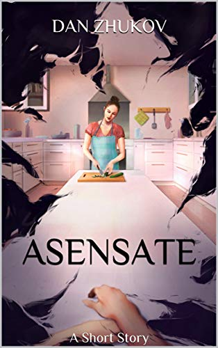 Asensate: A Short Story (English Edition)