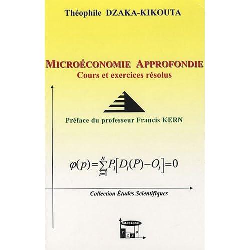 Microéconomie approfondie : Cours et exercices corrigés