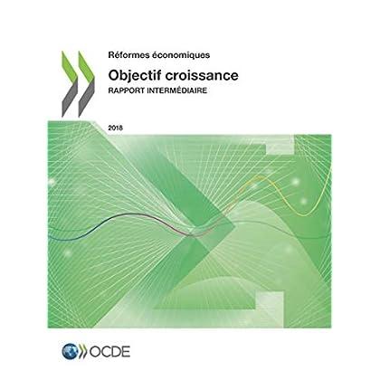 Réformes Économiques 2018 Objectif Croissance Rapport Intermédiaire