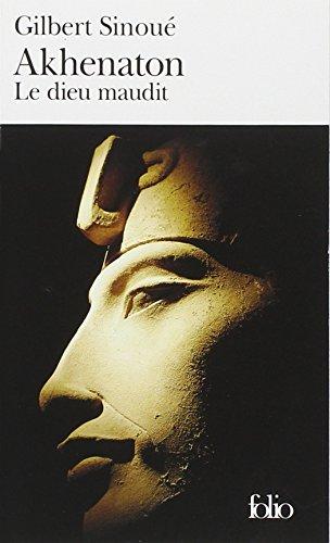 Akhenaton: Le dieu maudit