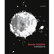 Gerda Schütte: Fotografie