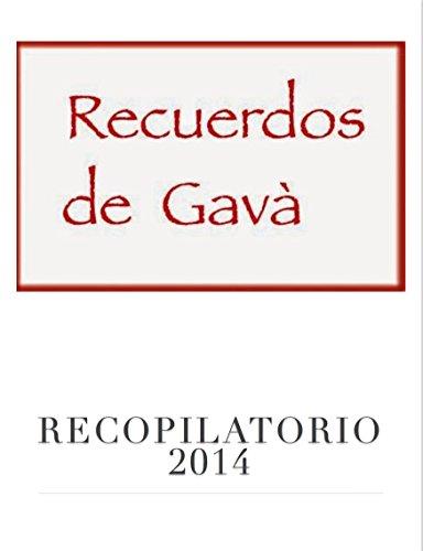 Recuerdos de Gavà: Recopilatorio 2014 por Recuerdos de Gavà