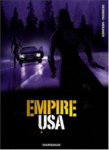 Empire USA, Tome 2 : par Stephen Desberg, Alain Mounier, Henri Reculé, Alberto Marini, Collectif