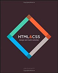 HTML and CSS: Design and Build Websites by Duckett, Jon (2011) Paperback
