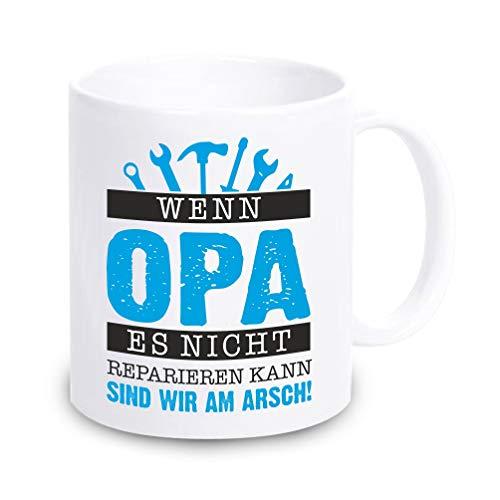 4youDesign Tasse • Wenn Opa es Nicht reparieren kann sind wir am Arsch • Opa - Geschenkidee zu Weihnachten, Geburtstag, Nikolaus, Geschenk für Opa - Großvater - Opi