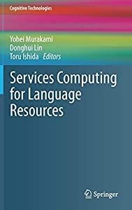 servicio desarrollo web: Services Computing for Language Resources (Cognitive Technologies)