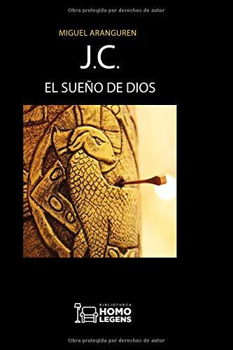 J.C. El sueño de Dios por Miguel Aranguren
