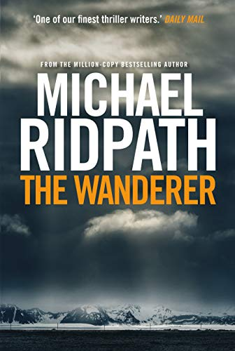 The Wanderer: A fantastic international thriller for fans of Peter James (A Magnus Iceland Mystery) (English Edition)