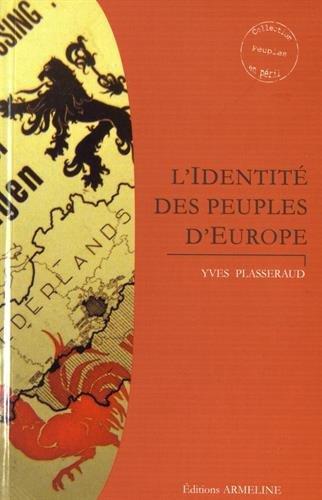 L'identité des peuples d'Europe par Yves Plasseraud