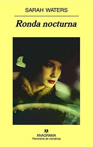 Ronda nocturna (Panorama de narrativas) por Sarah Waters