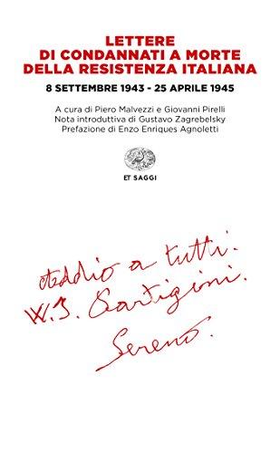 lettere-di-condannati-a-morte-della-resistenza-italiana-8-settembre-1943-25-aprile-1945-einaudi-tasc