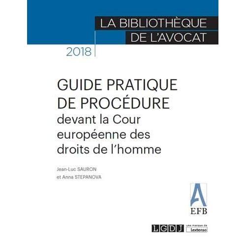 Guide pratique de procédure devant la Cour Européenne des Droits de l'Homme