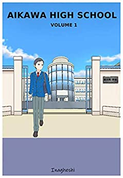 Aikawa High School - volume 1 di [Inagheshi]