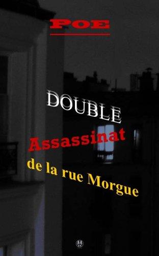 Double assassinat de la rue Morgue (3raisons)