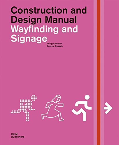 Wayfinding and Signage. Construction and Design Manual
