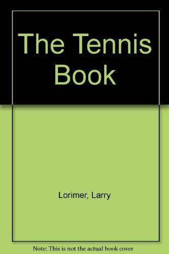 The Tennis Book por Larry Lorimer