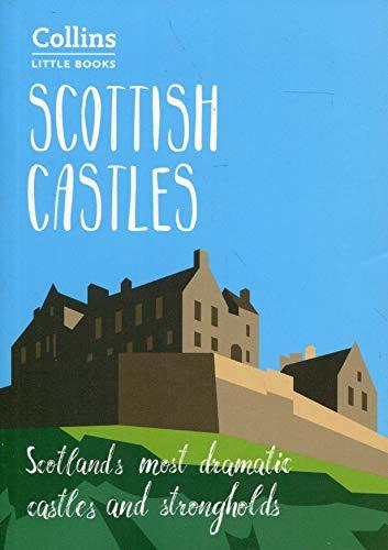 Scottish Castles: Scotland's most dramatic castles and strongholds (Collins Little Books) por Chris Tabraham