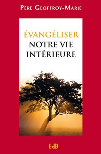 evangeliser-notre-vie-interieure-edb