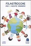 Filastrocche per i nostri bambini. Audiolibro. CD Audio