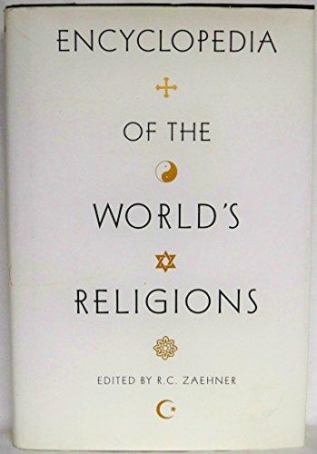 Encyclopedia of the Worlds Religions par R D Zaehner