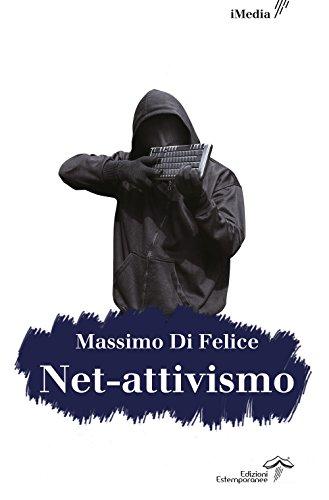 Net-attivismo. Ediz. integrale