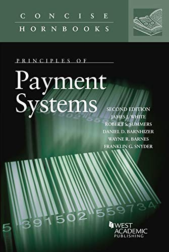 Principles of Payment Systems (Concise Hornbook Series) (English Edition)