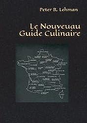 Le Nouveau Guide Culinaire: