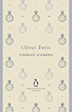 Oliver Twist (The Penguin English Library)