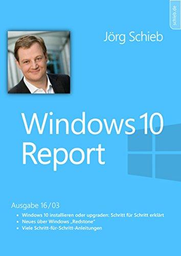 Windows 10: Einrichten und Installieren: Windows Report 16/03 -
