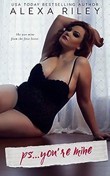 PS... You're Mine (English Edition) par [Riley, Alexa]