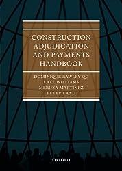 Construction Adjudication and Payments Handbook