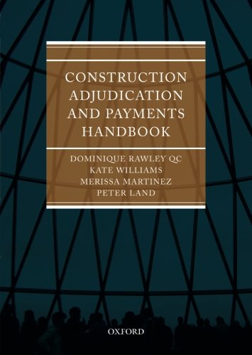 Construction Adjudication and Payments Handbook (Construction Adjudication)