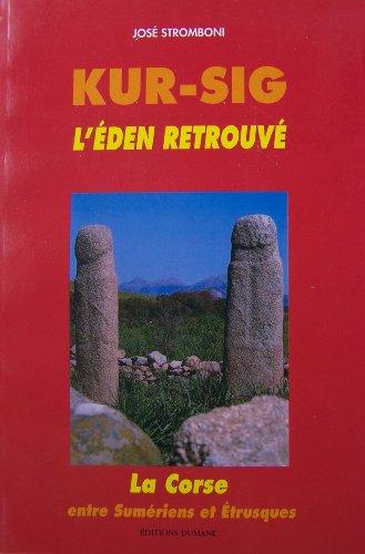 Kur-Sig - L'Eden retrouvé par José Stromboni
