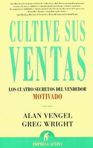 Cultive sus ventas (Narrativa empresarial) por Alan Vengel