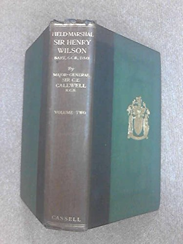 field-marshall-sir-henry-wilson-his-life-and-diaries-volume-ii-2