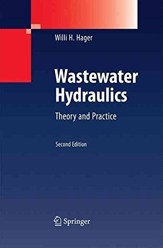 [(Wastewater Hydraulics 2010 : Theory and Practice)] [By (author) Willi H. Hager] published on (October, 2014)